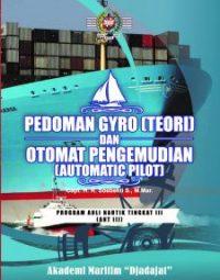 14. PEDOMAN GYRO (TEORI) DAN OTOMAT PENGEMUDIAN (AUTOMATIC PILOT)